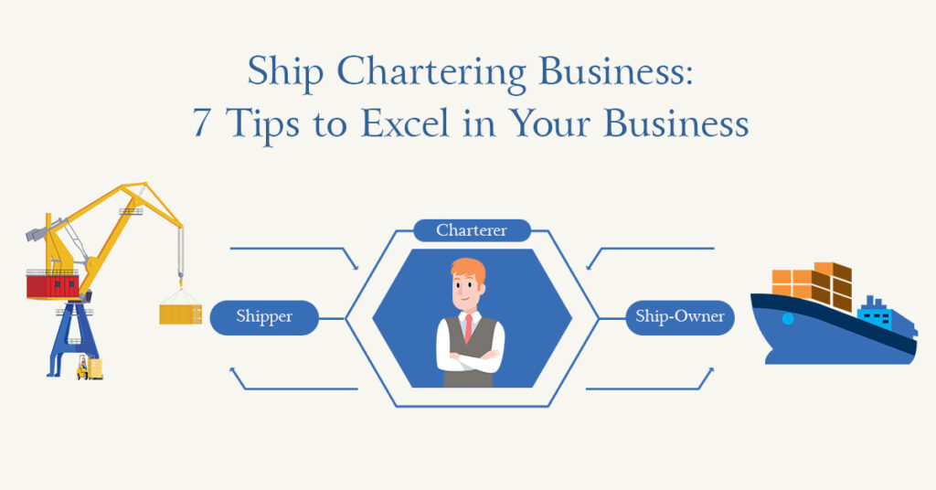 Ship Chartering Business: 7 Tips to Excel in Your Business Trade Credebt