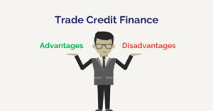 trade credit finance and its advantages and disadvantages