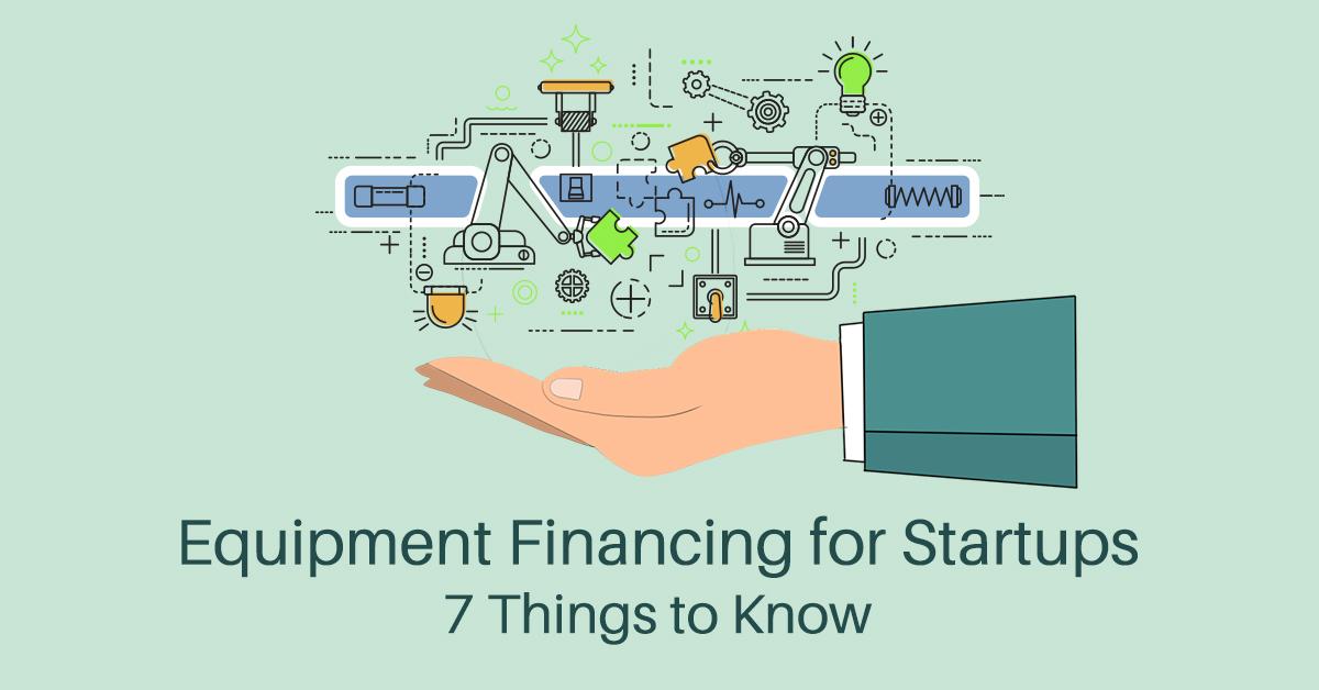 Equipment Financing for Start-ups