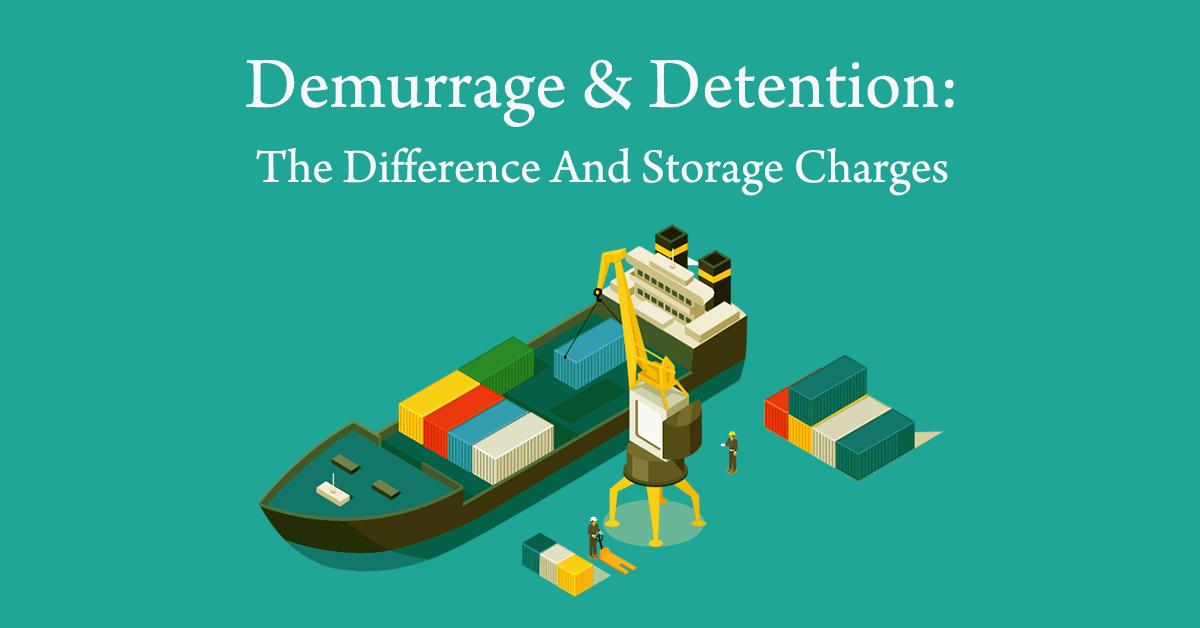Demurrage vs Detention